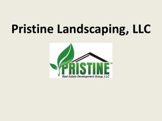 Pristine Landscaping, LLC