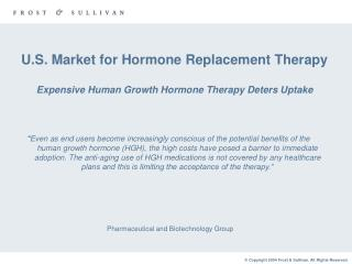 U.S. Market for Hormone Replacement Therapy Expensive Human Growth Hormone Therapy Deters Uptake