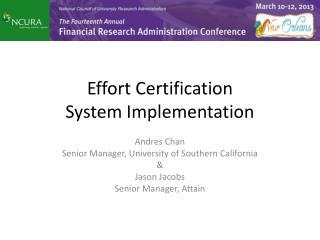 Effort Certification System Implementation