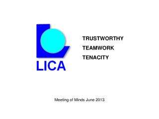 TRUSTWORTHY TEAMWORK TENACITY