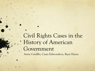 Civil Rights Cases in the History of American Government
