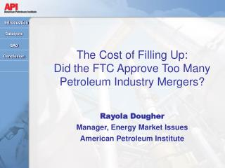 The Cost of Filling Up:   Did the FTC Approve Too Many Petroleum Industry Mergers?