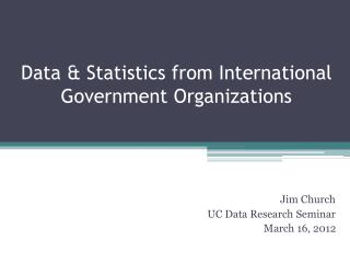 Data & Statistics from International Government Organizations