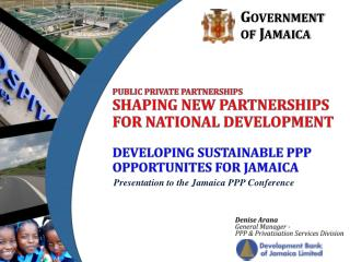 Public private  partnershipS Shaping New Partnerships for National Development Developing sustainable  ppp opportunites
