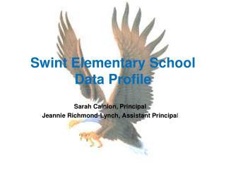 Swint Elementary School  Data Profile