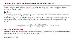 PRACTICE EXERCISE For the reaction pictured in Figure 14.3, calculate the average rate of appearance of B over the time