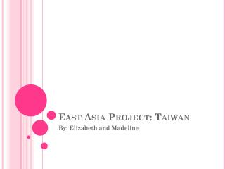 East Asia Project: Taiwan