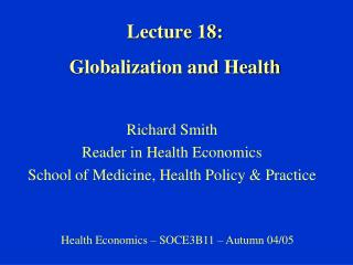 Lecture 18: Globalization and Health