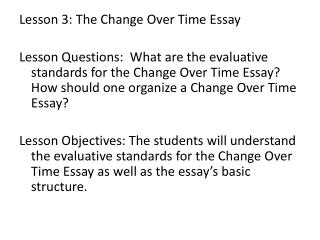 Lesson 3: The Change Over Time Essay