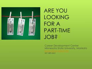 ARE YOU LOOKING  FOR A PART-TIME  JOB? ?