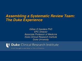 Assembling a Systematic Review Team: The Duke Experience