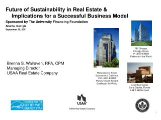 Future of Sustainability in Real Estate & Implications for a Successful Business Model Sponsored by The University Fina