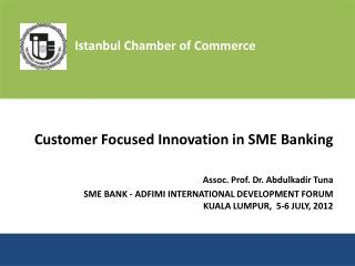 Customer Focused Innovation in SME Banking