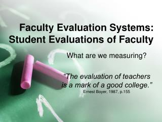 Faculty Evaluation Systems: Student Evaluations of Faculty