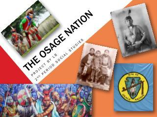 THE OSAGE NATION