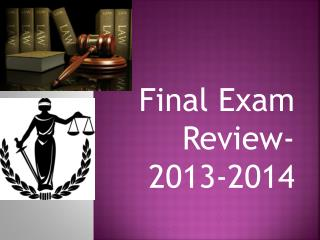 Final Exam Review- 2013-2014