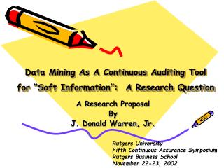 """Data Mining As A Continuous Auditing Tool  for """"Soft Information"""":  A Research Question"""