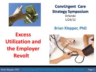 Excess  Utilization and  the Employer Revolt