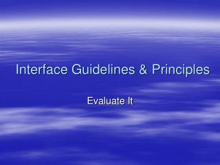 Interface Guidelines & Principles