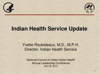 Indian Health Service Update