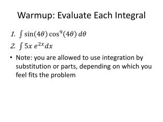 Warmup: Evaluate Each Integral