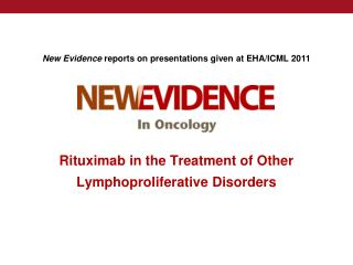 Rituximab in the Treatment of Other Lymphoproliferative Disorders