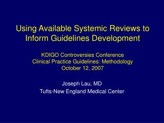 Joseph Lau, MD Tufts-New England Medical Center