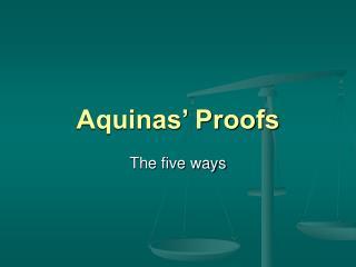 Aquinas' Proofs