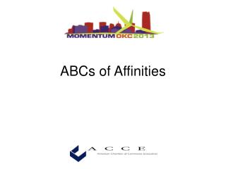 ABCs of Affinities