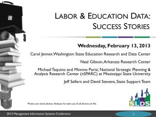 Labor & Education Data: Success Stories