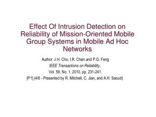 Effect Of Intrusion Detection on Reliability of Mission-Oriented Mobile Group Systems in Mobile Ad Hoc Networks