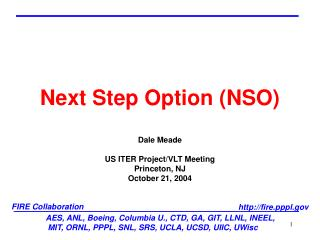 AES, ANL, Boeing, Columbia U., CTD, GA, GIT, LLNL, INEEL,  MIT, ORNL, PPPL, SNL, SRS, UCLA, UCSD, UIIC, UWisc