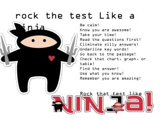rock the test Like a Ninja