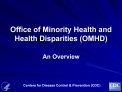Office of Minority Health and Health Disparities OMHD
