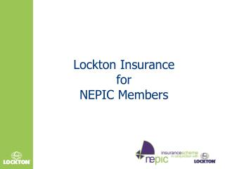Lockton  Insurance for  NEPIC Members