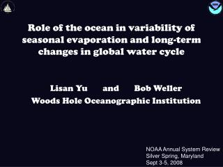 Role of the ocean in variability of seasonal evaporation and long-term changes in global water cycle