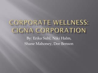 Corporate wellness: CIGNA corporation
