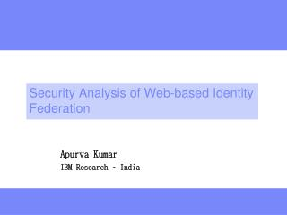 Security Analysis of Web-based Identity Federation