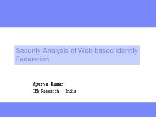 Security Analysis of Web-based Identity Federation