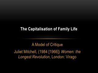 The Capitalisation of Family Life