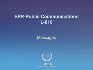 EPR-Public Communications L-010