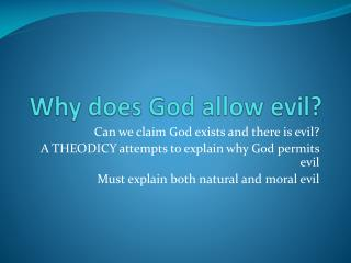 Why does God allow evil?