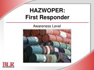 HAZWOPER: First Responder