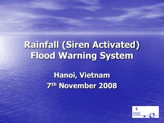 Rainfall (Siren Activated) Flood Warning System