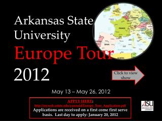 Arkansas State University Europe Tour  2012