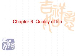 Chapter 6  Quality of life