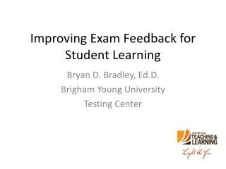 Improving Exam Feedback for Student Learning