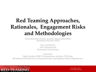Red Teaming Approaches, Rationales,  Engagement Risks and Methodologies