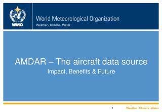 AMDAR – The aircraft data source