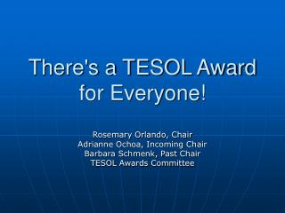 There's a TESOL Award for Everyone!